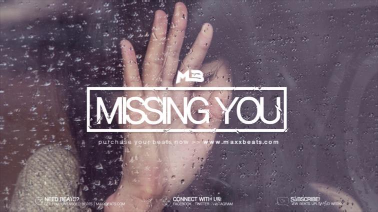 "rap hip hop trap beat for sale ""Missing You"" (MaxxBeats.com)"