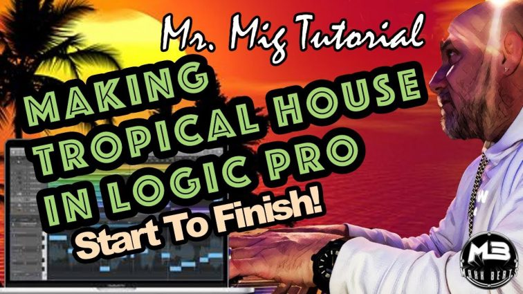 Logic Pro x Tropical House Tutorial